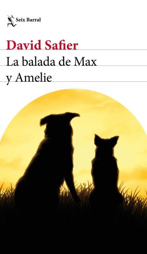 """""""La balada de Max y Amelie"""", de David Safier."""
